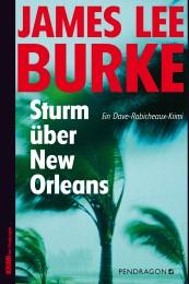 James Lee Burke Sturm über New Orleans
