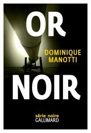 Dominique Manotti_Or noir
