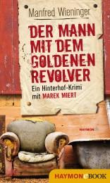 Manfred Wieninger_Der Mann mit dem goldenen Revolver