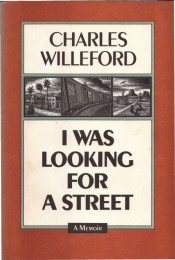 _cover_Willeford_I Was Looking for a Street