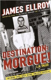ellroy_destination morgue_