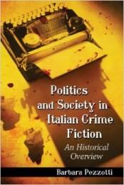 Barbara Pezzotti_Politics and Society in Italian Crime Fiction