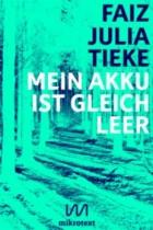 Faiz-Julia-Tieke-Mein-Akku-ist-gleich-leer-mikrotext-2015-400px-240x360