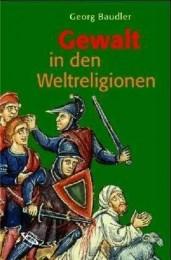 G. Baudler_Gewalt in den Religionen
