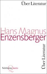 H. M. Enzensberger- Scharmützel und Scholien