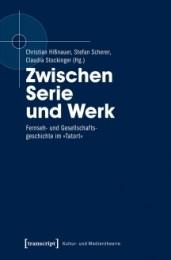 Hißnauer_Scherer_Stockinger_Zwischen Serie und Werk