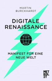 Martin Burckhardt Digitale Renaissance