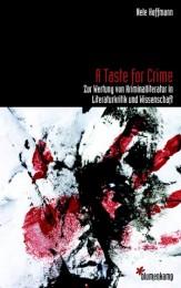 """Nele Hoffmann_A Taste for Crime"""""""