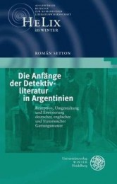 Román Setton- Die Anfänge der Detektivliteratur in Argentinien.