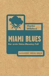 Charles Willeford_Miami Blues