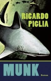 Ricardo_Piglia_Munk