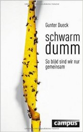 dueck_Schwarmdumm