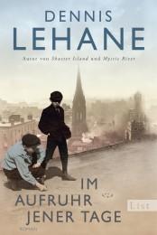 Lehane_Im Aufruhr jener Tage