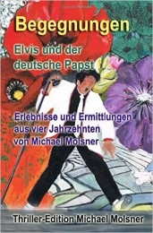 Molsner_Begegnungen Elvis