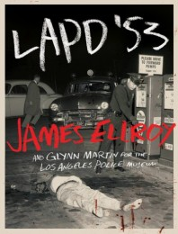 LAPD_'53_by_James_Ellroy_and_Glyyn_Martin