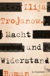Trojanow_Macht