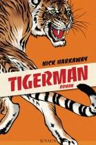Tigerman von Nick Harkaway