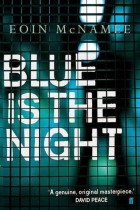 Blue is the Night, Eoin McNamee