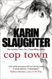 Karin Slaughter Cop Town engl