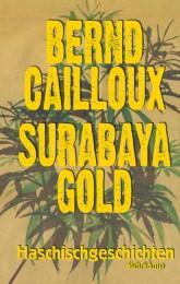 Bernd Cailloux Surabaya Gold