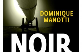 Dominique-Manotti_Or-noir