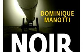 Dominique-Manotti_Or-noir