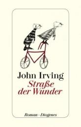 John Irving Straße der Wunder