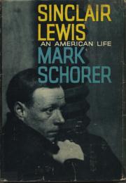 Mark Schorer_Sinclair Lewis