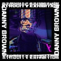 dannybrown_atrocityexhibition