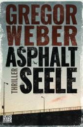Asphaltseele von Gregor Weber