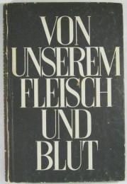 Walter Kolbenhoffs Roman Von unserem Fleisch und Blut