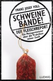 Schweinebande von Franz Josef Voll