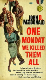 car john-d-macdonald-one-monday-we-killed-them-all