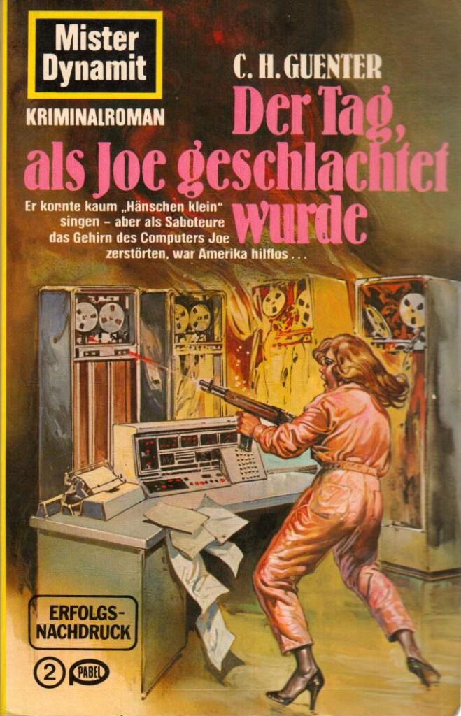 Alf Mayer Die Mister Dynamit Romane Von CH Guenter