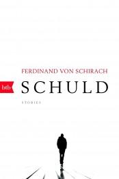 Schuld von Ferdinand Schirach