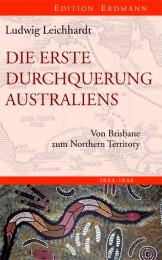 LEICHHARDT_DIE ERSTE DURCHQUERUNG AUSTRALIENS_72dpi_COVER