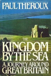 theroux TheKingdomByTheSea