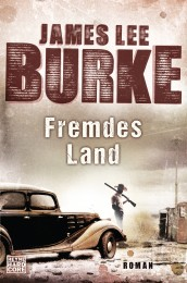 Fremdes Land von James Lee Burke