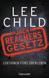 Jack Reachers Gesetz von Lee Child