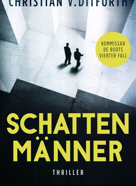 Schattenmaenner von Christian Ditfurth
