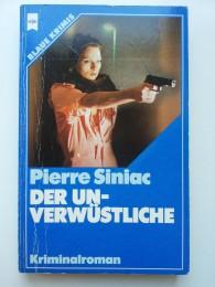 Pierre-Siniac+Der-Unverwüstliche