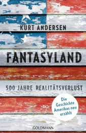 Fantasyland von Kurt Andersen