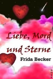 bohnet Liebe--Mord-und-Sterne-9783981584349_xxl