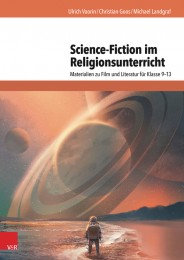 Science-Fiction im Religionsunterricht