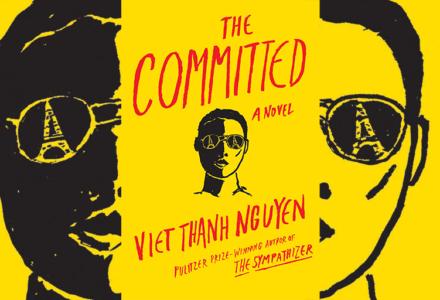 Viet-thanh-nguyen-Committed-1634410e-e43f-4201-9e0a-6581f6325251