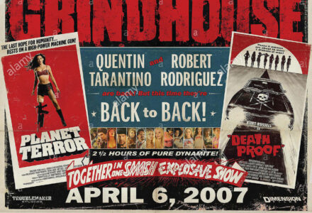 MOVIE POSTER Film 'GRINDHOUSE ; QUENTIN TARANTINO'S DEATH PROOF; ROBERT RODRIGUEZ'S PLANET TERROR' (2007) Directed By R RODRIGUEZ, QUENTIN TARANTINO 06 April 2007 SSM51078 Allstar Collection/DIMENSION **WARNING** This photograph can only be reproduced by publications in conjunction with the promotion of the above film. A Mandatory Credit To DIMENSION is Required. For Printed Editorial Use Only, NO online or internet use.